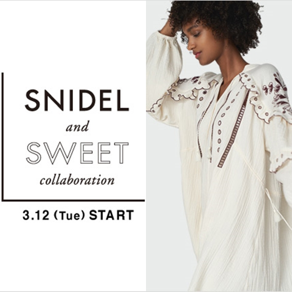 SNIDEL(スナイデル)のニュース | 【sweet4月号掲載/小嶋陽菜さん着用】SNIDEL and sweet collaboration #21