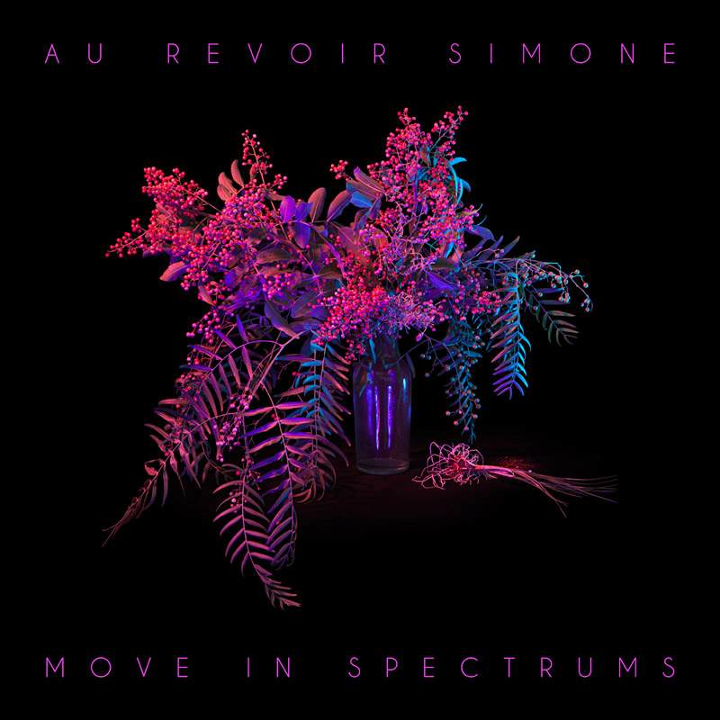 Move in Spectrums / Au Revoir Simone