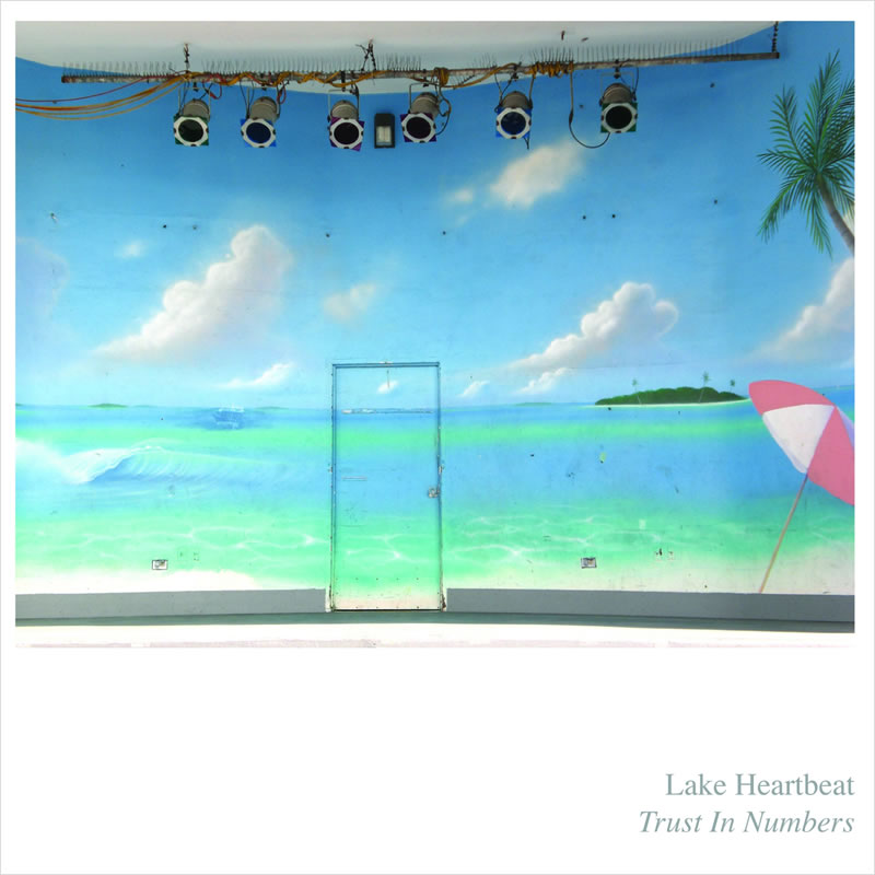 Trust In Numbers / Lake Heartbeat