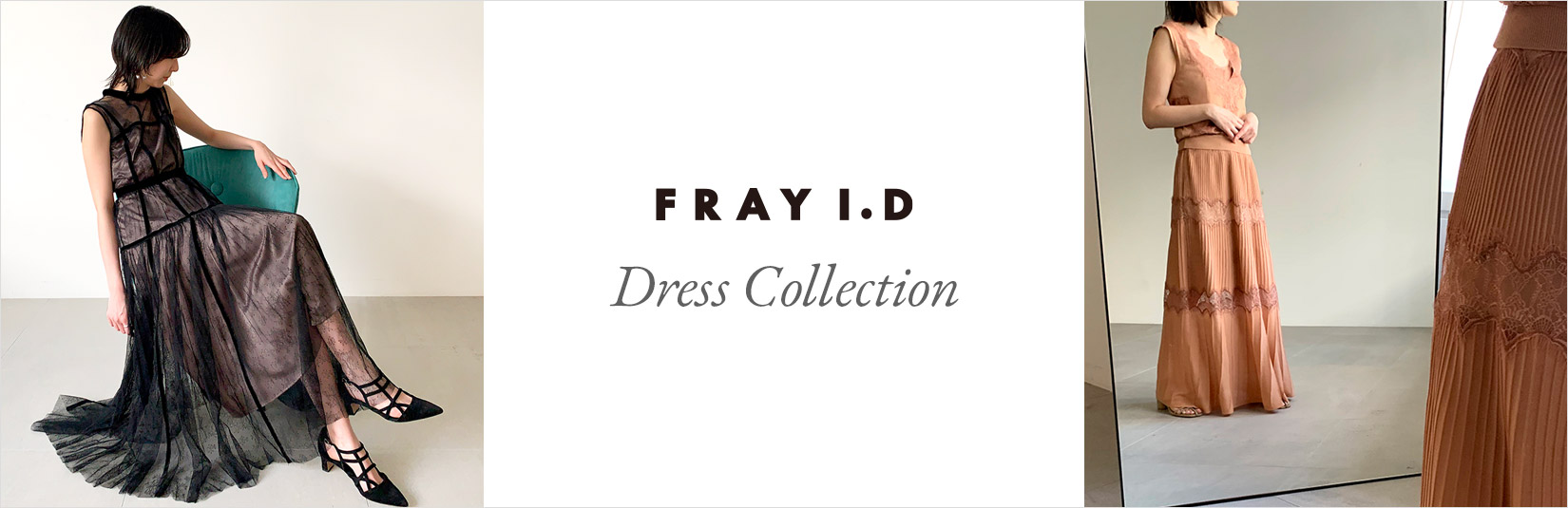 FRAY I.D - Dress Colleciton-