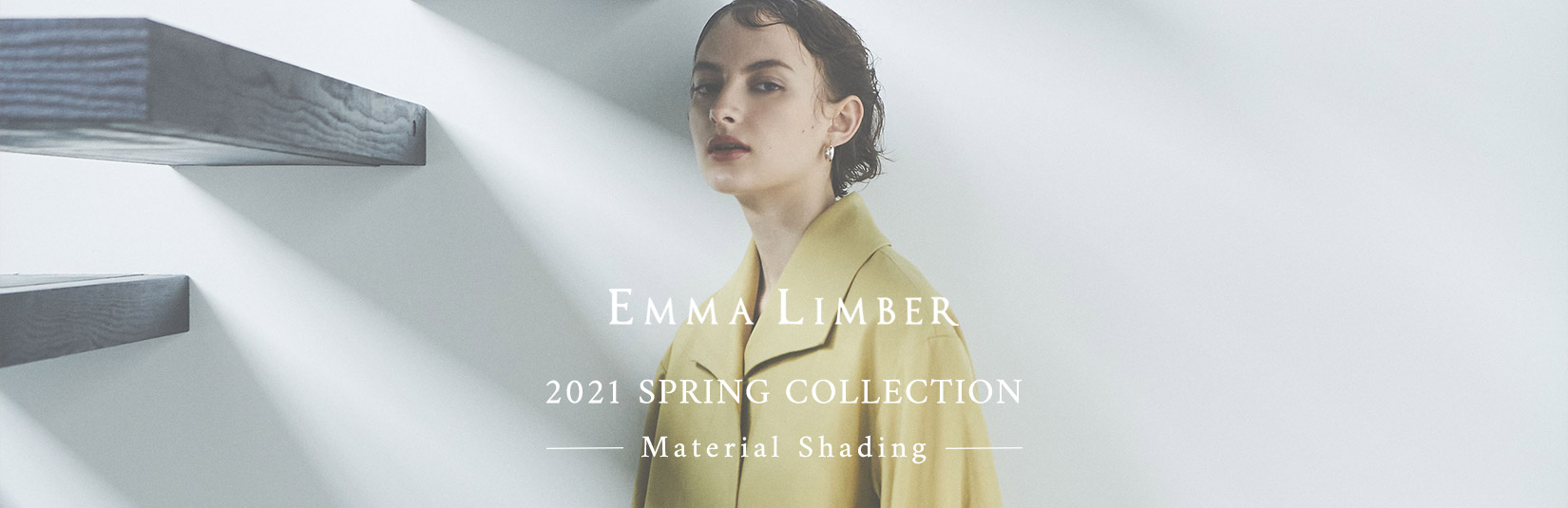 EMMA LIMBER 2021 Spring Collection Material Shading