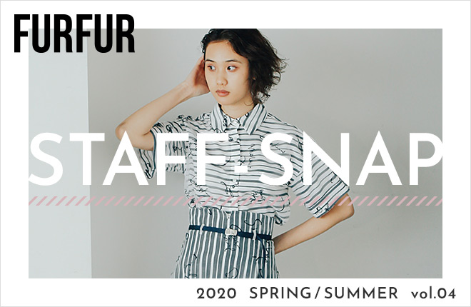 "FURFUR 2020 SPRING SUMMER ""STAFF SNAP"""