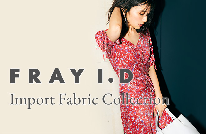 FRAY I.D - Import Fabric Collection -