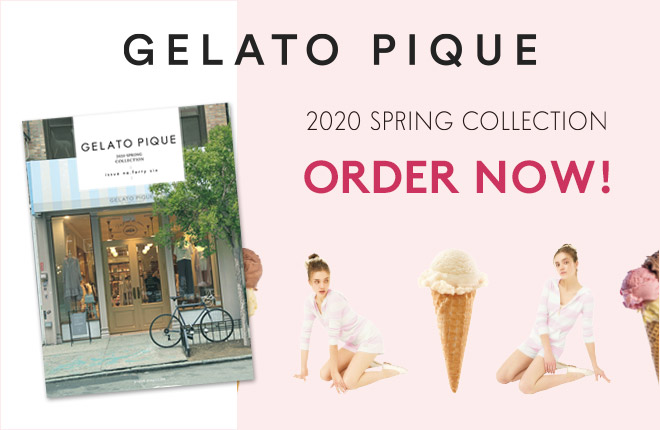 GELATO PIQUE 2020 SPRING COLLECTION