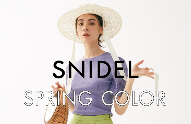 SNIDEL SPRING COLOR