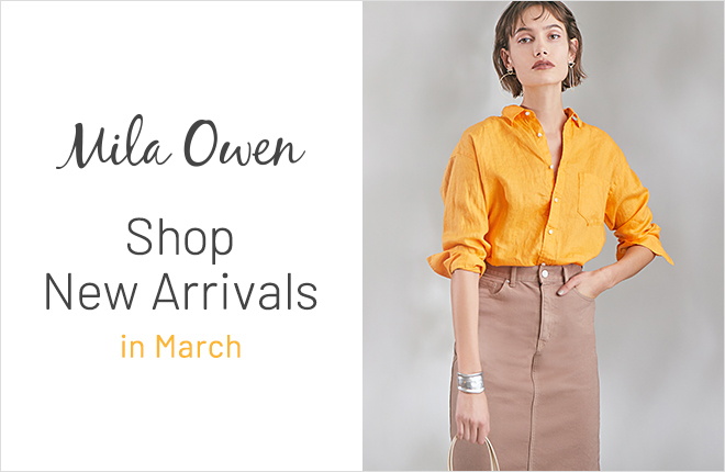 Mila Owen Shop New Arrivals in March