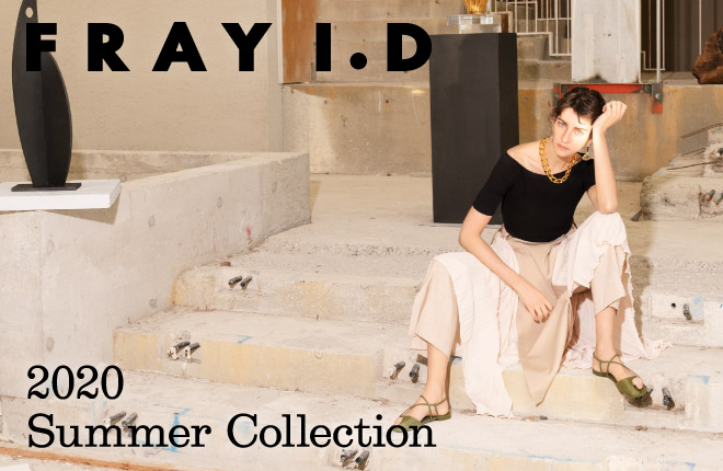 FRAY I.D 2020 Spring Summer 2nd Collection