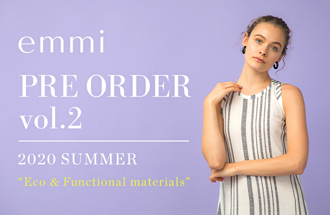 "emmi 2020 SUMMER PREORDER ""Eco&Functional materials"" vol.2"