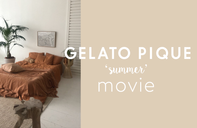 gelato pique 2020 SUMMER COLLECTION MOVIE