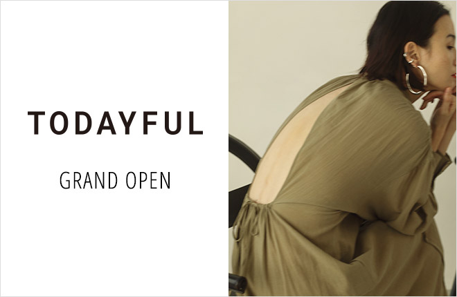 TODAYFUL GRAND OPEN!