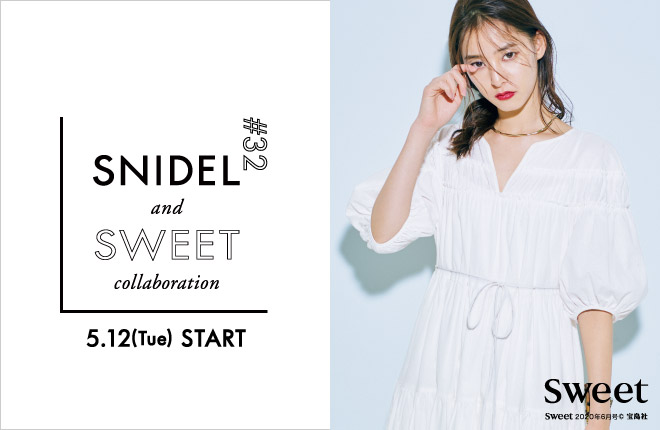 SNIDEL and sweet collaboration #32