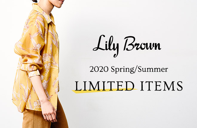 2020 Spring/Summer LIMITED ITEM COLLECTION