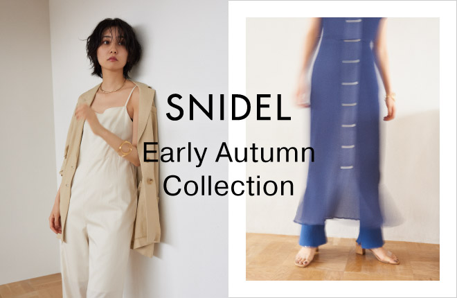 SNIDEL Early Autumn Collection