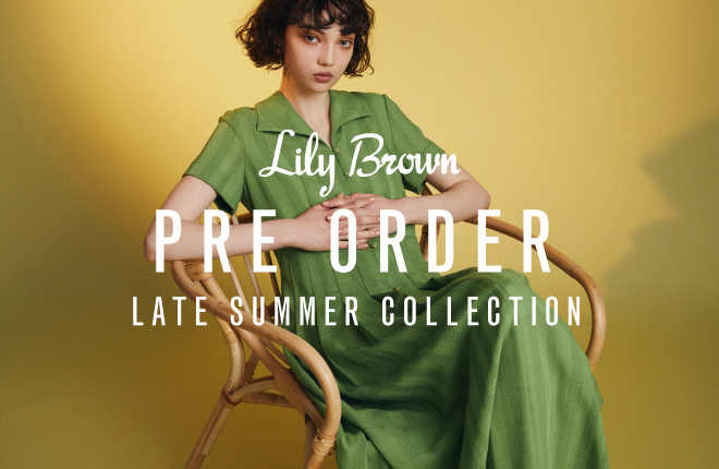 2020 LATE SUMMER COLLECTION Pre-Order