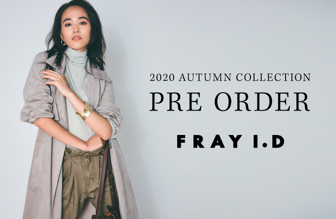 FRAY I.D 2020 AUTUMN COLLECTION