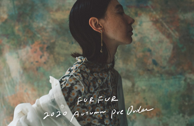 FURFUR 2020 Autumn Collection PRE-ORDER