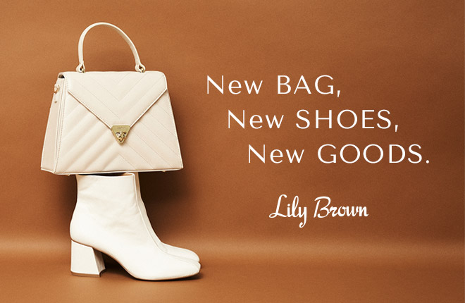 "Lily Brown 2020A/W ""NEW BAG, NEW SHOES, NEW GOODS"""