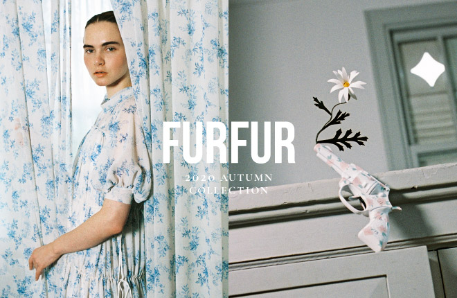 FURFUR 2020 Autumn/Winter 1st Collection