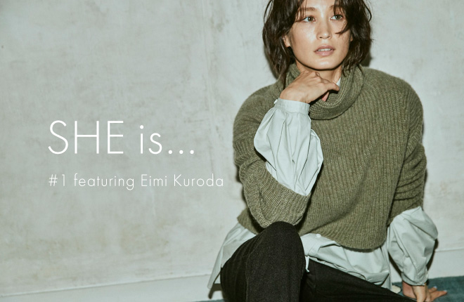 SHE is... -featuring Eimi Kuroda-