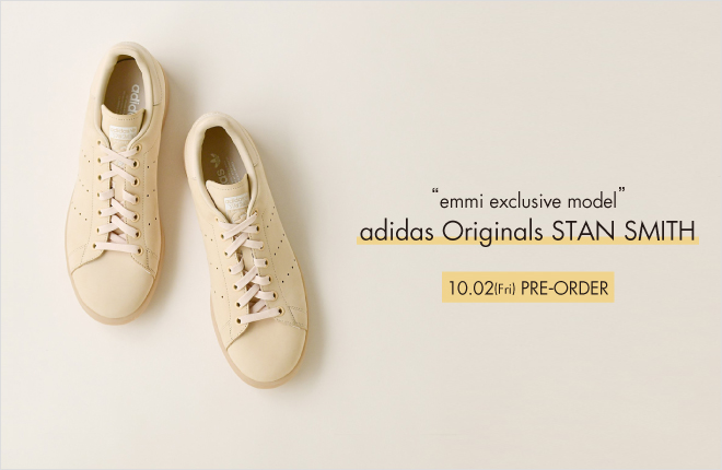 """emmi exclusive model"" STAN SMITH  PRE-PRDER"