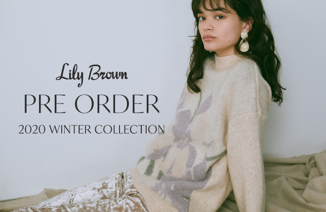Lily Brown 2020A/W collection Pre-Order