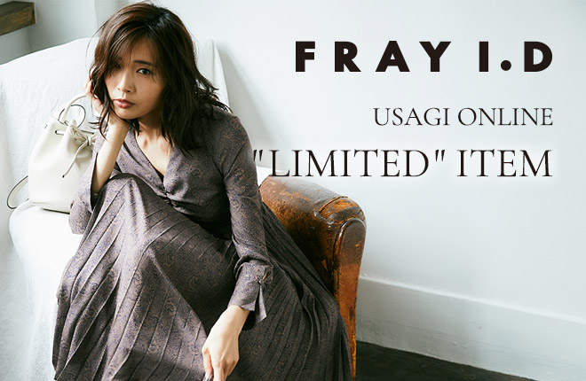 FRAY I.D -USAGI ONLINE LIMITED-