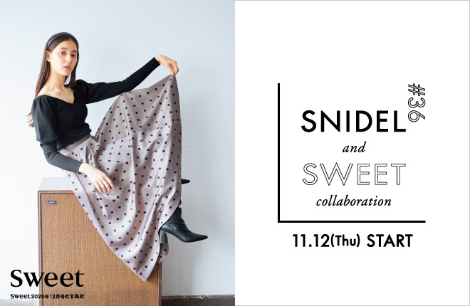 SNIDEL and sweet collaboration ♯36