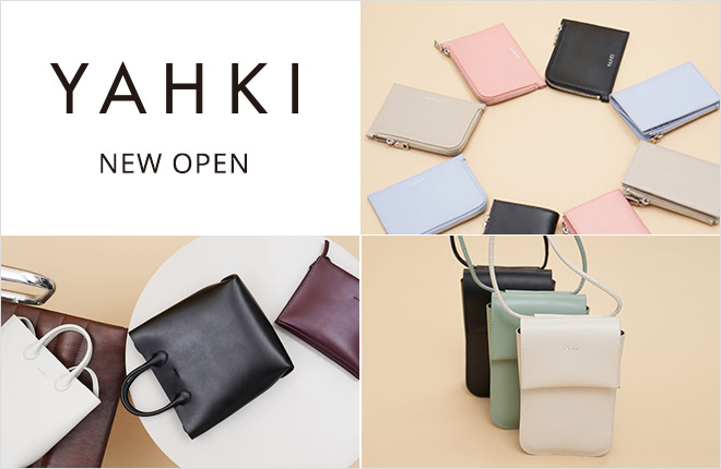 YAHKI New Open