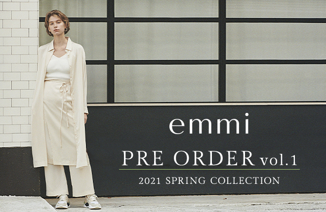 emmi 2021 SPRING COLLECTION PRE-ORDER