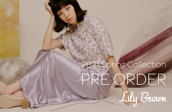 Lily Brown 2021 Spring Collection PRE-ORDER
