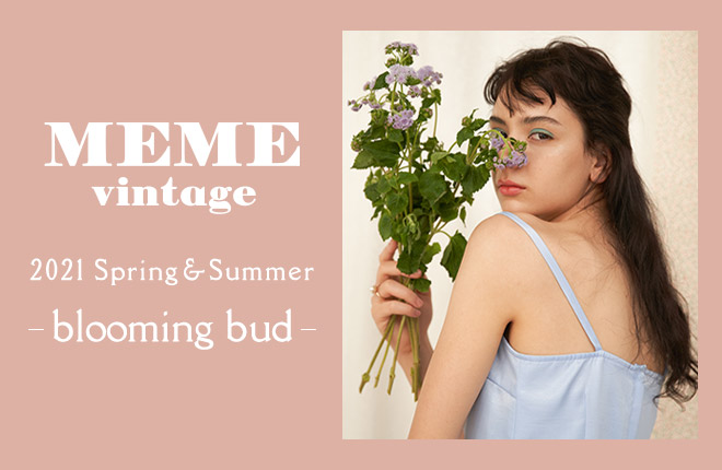 MEME Vintage 2021Spring/Summer Collection