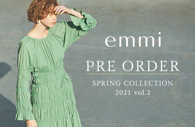 emmi 2021 SPRING COLLECTION PRE-ORDER Vol.2