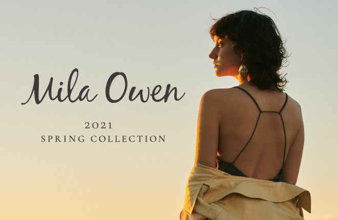 Mila Owen 2021 SPRING COLLECTION