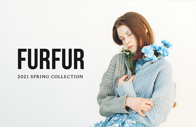 FURFUR 2021 Spring Collection Catalogue