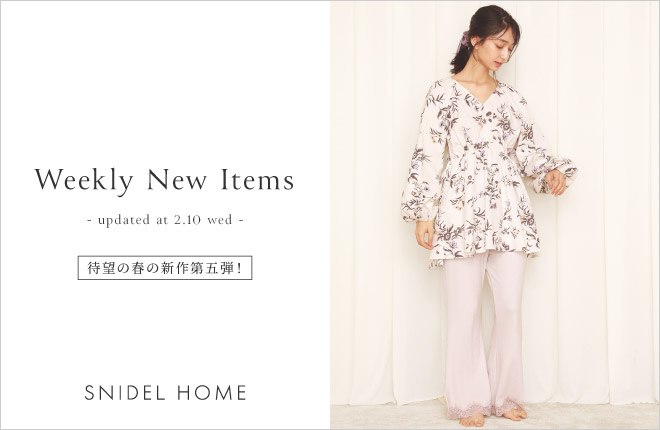 "SNIDEL HOME ""Weekly New Items""updated at 2.10(wed)"