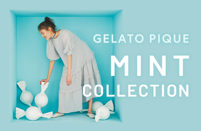 GELATO PIQUE MINT COLLECTION