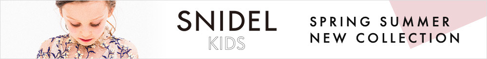 SNIDEL KIDS SPRING SUMMER NEW COLLECTION