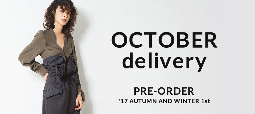 styling/ OCTOBER delivery