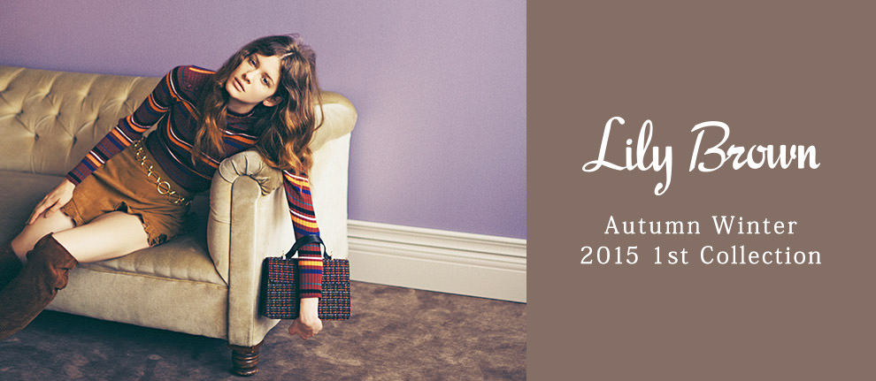 Lily Brown Autumn/Winter 2015 1St Collection|ファッション通販