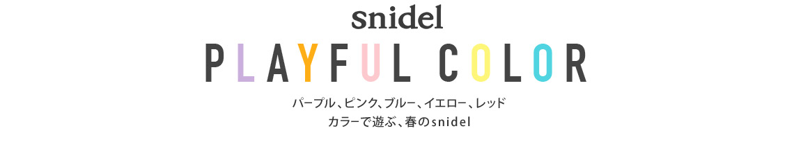 snidel PLAYFUL COLOR