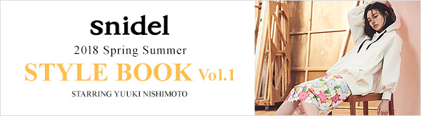 snidel 2018 SPRING SUMMER STYLE BOOK -Vol.1-