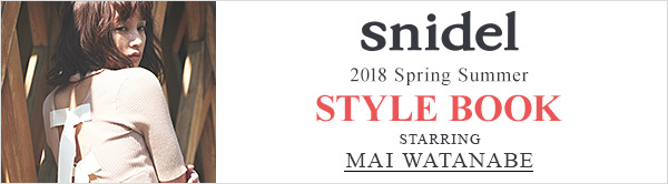snidel 2018 SPRING SUMMER STYLE BOOK -Vol.3-