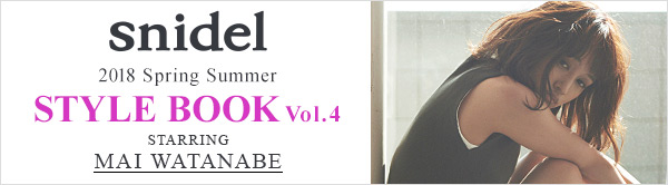 snidel 2018 SPRING SUMMER STYLE BOOK -Vol.4-